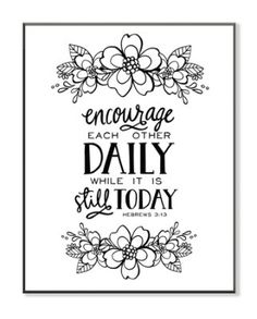 Encourage Each Other Daily Color Your Own Wall Art