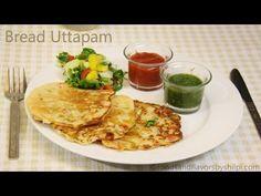 Bread Uttapam Recipe   Instant Uttapam Recipe  Breakfast Recipe - Foods And Flavors By Shilpi