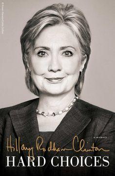 Hard Choices by Hillary Rodham Clinton. c. 2014 --Call # 973B C645ya2