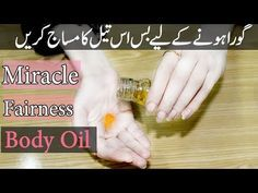 Miracle Fairness Oil For White Glowing Face & Body Lighten Dark Spots, Glowing Face, Face Tips, Dark Lips, Oils For Skin, Medical Advice, Fair Skin, Face And Body, Moisturizer
