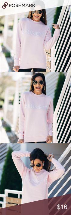 Brunette Graphic Sweatshirt! Brunette graphic sweatshirt! Tops Sweatshirts & Hoodies