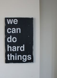 we wouldn't be faced with challenges if we weren't capable of overcoming them.