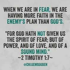 I read this and thought WOW. When we worry about things or in fear we are basically believing that the enemy has more power than God. That the enemy's gospel will prevail over Gods. Why is it we believe the enemy's purpose over Gods? God's plan is to give us a future and hope. To give us grace, mercy and love. Peace of mind. Deliverance. The enemy's will is to steal, kill and destroy. To torment. For some reason we believe that his plan will prevail over Gods. But every single time GOD'S…