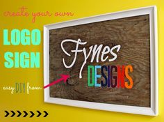 How to create your own DIY Logo Sign for CHEAP!