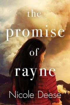 The Promise of Rayne by Nicole Deese--5 Stars for this book that is exactly what I love in a Contemporary Romance!