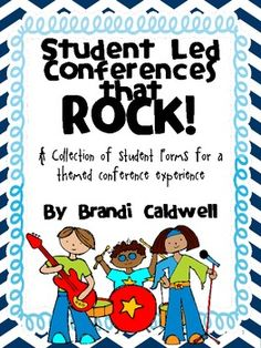 Rockin' Student Led Conferences is a collection of fun forms to use with students to plan your conferences...like a rock star! Classroom tested, parent complimented.$