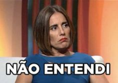 """""""Não entendi"""" -  Gloria Pires... hahahaha"""