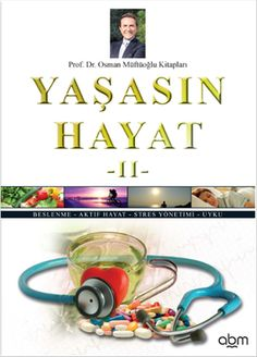yasasin hayat 2 - osman muftuoglu - abm yayinevi  http://www.idefix.com/kitap/yasasin-hayat-2-osman-muftuoglu/tanim.asp