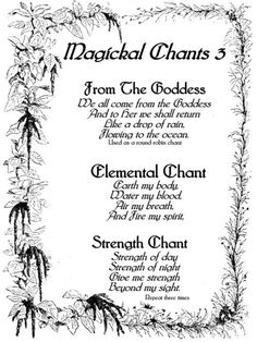 Three delightful chants you sing or chant to raise energy, contact the goddess or Just for fun. Blessed be.