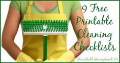 9 free printable cleaning checklists for all around your home {courtesy of Household Management 101}