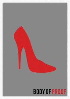 Body of Proof - Minimalist Posters by Marisa Passos #tvshows #tvposters #minimalist #minimaltvposters #alternativeposters #2012