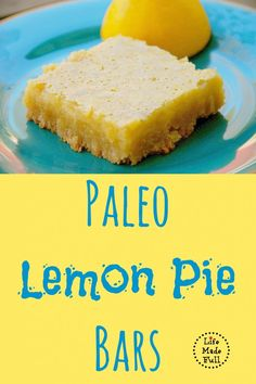 Melt-in-your-mouth, Paleo Lemon Bars!