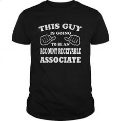 ACCOUNT RECEIVABLE ASSOCIATE - THIS GUY #Tshirt #T-Shirts. ORDER NOW => https://www.sunfrog.com/LifeStyle/ACCOUNT-RECEIVABLE-ASSOCIATE--THIS-GUY-Black-Guys.html?id=60505