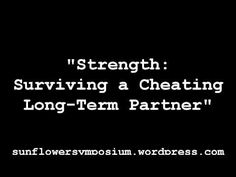 Strength: Surviving a Cheating Long-Term Partner (audio) - YouTube - Fifth Blog Post