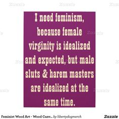 Feminist Wood Art - Wood Canvas & Panels - Gifts Wood Wall Art - Quotes by Debbie Davidsohn