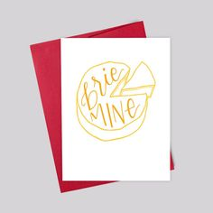 Brie Mine  You dont have to be cheesy just cuz its Valentines Day, but you do have to appreciate the cheese lovers in your life. Show them you care with this Brie Mine card. >>> IMAGE SIZE & QUALITY 5 x 4.5 digital rendering of a custom handlettered and drawn piece, printed on premium heavy weight shimmer stock, left blank inside for your personalized message. Red shimmer A2 envelope included. Or check out our Love card trio listing here: https://www.etsy.com/listi...