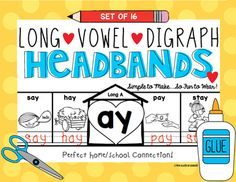 Digraph Long Vowel Headbands First Grade and Kindergarten ELA. 2 different sets of 16! These are differentiated for your students. $