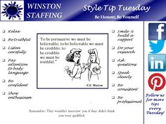 style tip tuesday being honest in an interview wont necessarily get you the