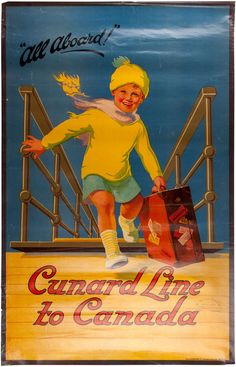 All aboard Cunard Line to Canada, Travel Poster