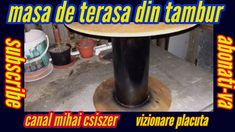 masa din tambur de cabluri/how to make a table from a cable drum
