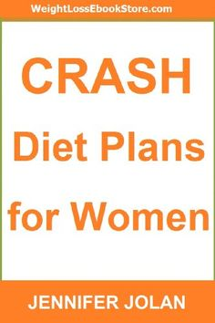 """If you are interested in doing a """"crash diet"""" to lose weight very quickly (and do it in a safe and simple way) then this new book by bestselling diet author Jennifer Jolan is """"must reading.""""The book is called:""""Crash Diet Plans For Women""""And it covers the seven most popular crash diets being hyped and promoted in the media.However, a word of warning:Every single one of these diets can be ..."""