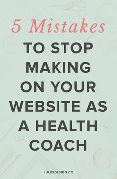 5 Mistakes You're Probably Making on Your Health + Fitness Website 5 mistakes to stop making on your website as a health coach. Busy main menus are such a pet peeve of mine. I truly cannot stand when they are disorganized or cluttered up because it's such Health And Wellness Coach, Health Fitness, Coach Website, Wellness Industry, Health Logo, Easy Workouts, Natural Health, Coaching, Business Tips