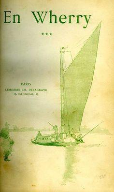Borel & d'Eprémesnil. En wherry. Trois semaines dans les Broads du Norfolk. 1892