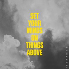 Colossians Think about things that are in heaven. Don't think about things that are only on earth. Daily Scripture, Daily Devotional, Bible Scriptures, Bible Quotes, Scripture Verses, Faith Quotes, The Book Of Mysteries, Jesus E Maria, Amplified Bible