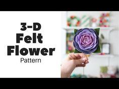 3D Pattern FELT FLOWER - w/fLOhRA Design TV - YouTube