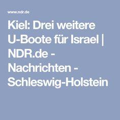 Kiel: Drei weitere U-Boote für Israel | NDR.de - Nachrichten - Schleswig-Holstein