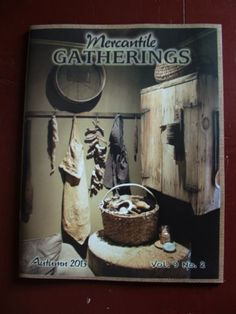 Mercantile Gatherings is the very first Primitive Home