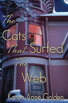 The Cats that Surfed the Web by Karen Golden, http://www.amazon.com/dp/B00H2862YG/ref=cm_sw_r_pi_dp_JBvXsb16Y1MY1
