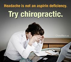 Headaches are MOST often caused by nerve irritation in the upper neck. Structural problems in the neck are the #1 cause...Chiropractic Care can help!