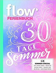 Flow Ferienbuch 2017: Amazon.de: Gruner+Jahr GmbH & Co KG: Bücher