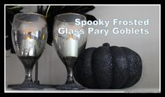 Review it & DO IT! Spooky Goblets using Krylon Frosted Glass Effect | Craft Test Dummies