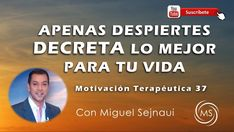 APENAS  DESPIERTES DECRETA LO MEJOR PARA TU VIDA   Motivación Terapéutica 37 - YouTube Canal E, Youtube, Blog, Positive Attitude, Health Tips, Affirmations, Positive Phrases, Get Well Soon, Thoughts