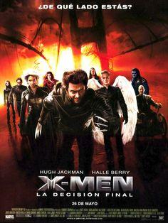 2006 - X-Men 3 La decisión final - X-Men The Last Stand - tt0376994