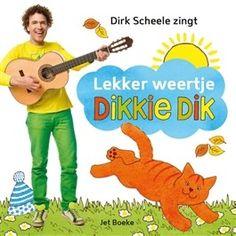 Lekker weertje, Dikkie Dik + CD