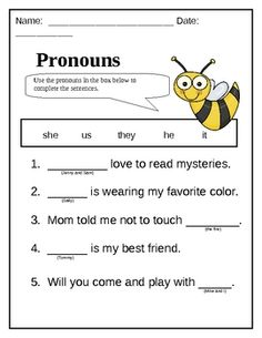 This sheet may be used as a worksheet or assessment for pronouns.  This worksheet goes along with the Buggy for Nouns unit flipchart.  Students mus...