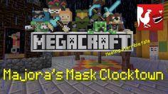 MegaCraft - Majora's Mask Clocktown