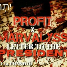 Letter To The President Feat Marvalyss by Profit