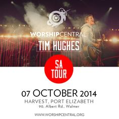 ANNOUNCING Worship Central with Tim Hughes at Harvest Tue, 7 Oct 2014 SAVE THE DATE Tickets on sale soon at iTicket.