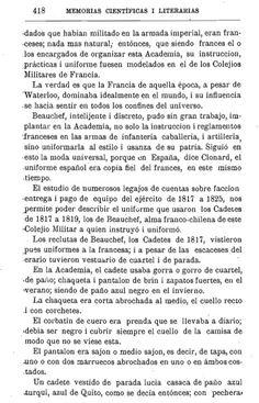 Inspiration ou copie conforme du fonctionnement des lycées militaires français, le Chili de 1817 se prépara en formation accélérée des promotions d'Officiers et sous officiers pour ses troupes pour les 50 années suivantes....