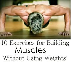 body weight exercises.