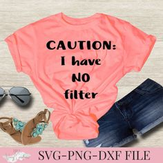 Caution I have no filter SVG PNG DXF Silhouette Cameo and | Etsy
