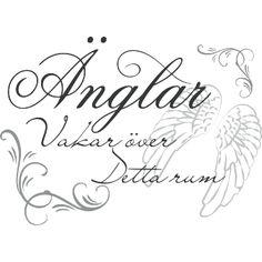 Väggord: Änglar vakar över detta rum Swedish Quotes, Gods Grace, Creative Writing, Gods Love, Hand Lettering, Decoupage, Thoughts, Words, Inspiration