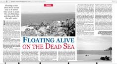 Please read a firsthand experience of Floating on the Dead Sea (Featured Article by Vijaya Pratap) #Travel #VisitJordan  http://epaper.newindianexpress.com/499908/The-New-Indian-Express-Hyderabad/15-05-2015#page/19/1
