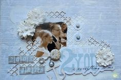 2 be with you is everything to me... - Scrapbook.com