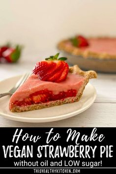 This vegan strawberry pie is the perfect summertime dessert! Made without Jell-o, without oil, and without cornstarch. This no bake pie is bursting with fresh strawberry flavour! #vegan #pie #plantbased Best Vegan Desserts, Easy Desserts, Dessert Recipes, My Recipes, Whole Food Recipes, Vegan Recipes, Vegan Pie, Finding Vegan, Strawberry Pie