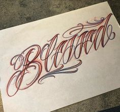 Tattoo Lettering Alphabet, Tattoo Lettering Design, Chicano Lettering, Tattoo Script, Card Tattoo Designs, Free Tattoo Designs, Tattoo Design Drawings, Tattoo Chicana, Blessed Tattoos